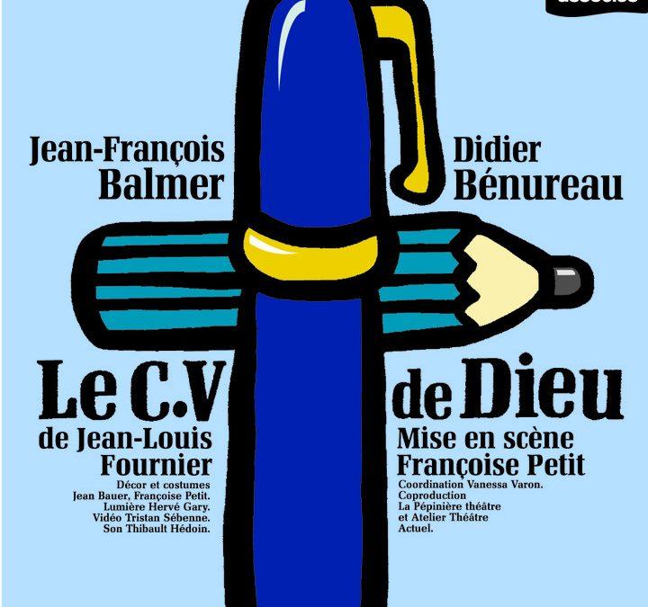 """""""Le CV de Dieu"""" au théâtre de la Pépinière"""